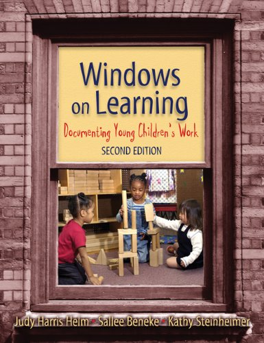 Windows on Learning Documenting Young Children's Work 2nd 2007 (Revised) edition cover