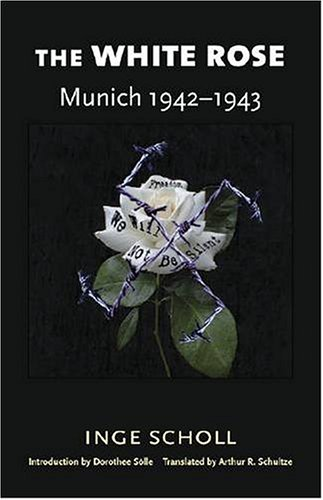 White Rose Munich 1942-1943 2nd (Revised) edition cover
