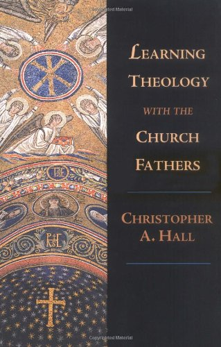 Learning Theology with the Church Fathers   2002 edition cover