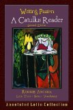 Writing Passion: A Catullus Reader  2013 9780865167865 Front Cover