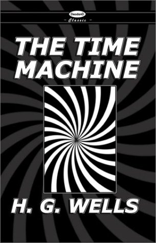 War of the Worlds and the Time Machine   2002 9780957886865 Front Cover