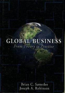 Global Business : From Theory to Practice N/A 9780978874865 Front Cover