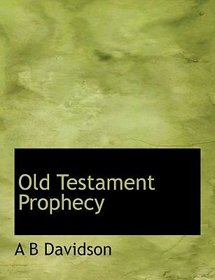 Old Testament Prophecy N/A 9781113854865 Front Cover