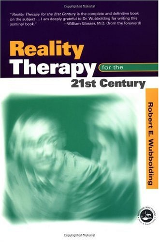 Reality Therapy for the 21st Century   2000 edition cover