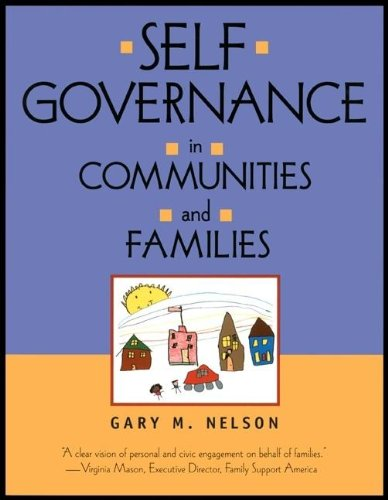 Self-Governance in Communities and Families   2000 9781576750865 Front Cover