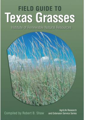 Guide to Texas Grasses   2011 edition cover