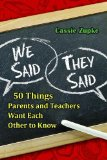 We Said, They Said 50 Things Parents and Teachers of Students with Autism Want Each Other to Know  2013 9781935274865 Front Cover