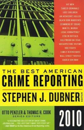 Best American Crime Reporting 2010   2010 edition cover
