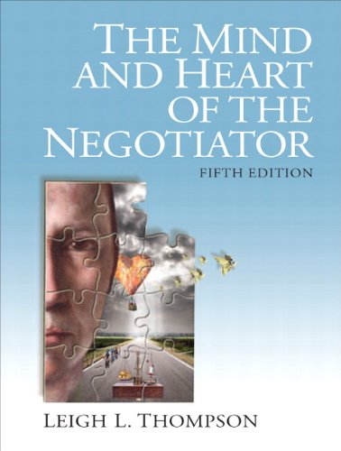 Mind and Heart of the Negotiator  5th 2012 (Revised) edition cover
