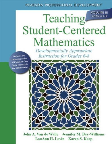 Teaching Student-Centered Mathematics Developmentally Appropriate Instruction for Grades 6-8 2nd 2014 edition cover