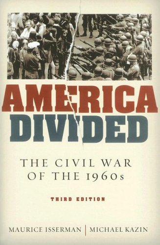 America Divided The Civil War of the 1960s 3rd 2007 (Revised) edition cover