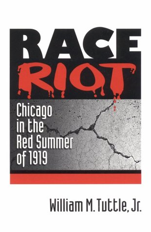 Race Riot Chicago in the Red Summer of 1919 N/A edition cover