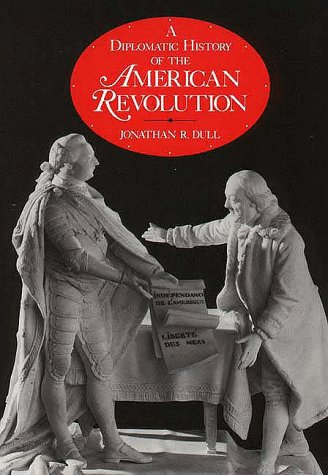 Diplomatic History of the American Revolution  N/A 9780300038866 Front Cover