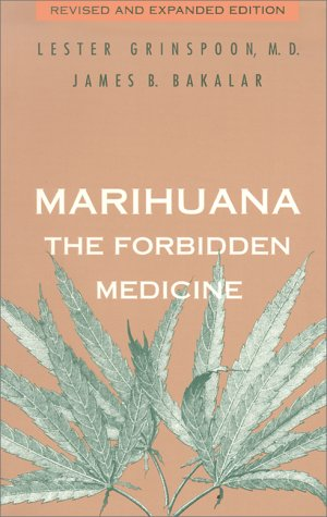 Marihuana, the Forbidden Medicine  2nd 1997 (Revised) 9780300070866 Front Cover