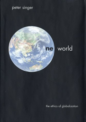 One World The Ethics of Globalization  2002 edition cover
