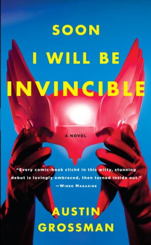 Soon I Will Be Invincible  N/A edition cover