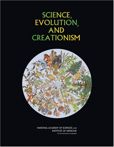 Science, Evolution, and Creationism   2008 edition cover