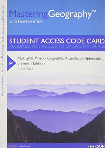 MasteringGeography with Pearson EText -- Standalone Access Card -- for Mcknight's Physcial Geography A Landscape Appreciation 11th 2014 edition cover