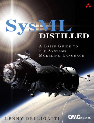 SysML Distilled A Brief Guide to the Systems Modeling Language  2014 edition cover