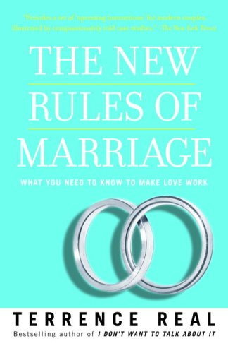 New Rules of Marriage What You Need to Know to Make Love Work N/A edition cover