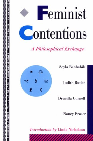 Feminist Contentions A Philosophical Exchange  1995 edition cover