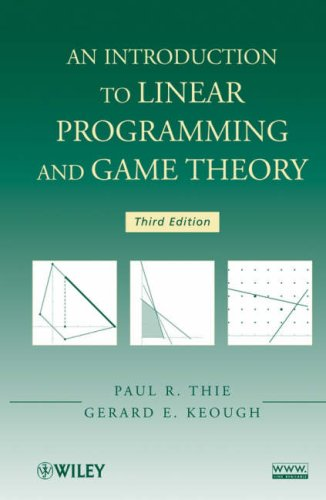 Introduction to Linear Programming and Game Theory  3rd 2008 edition cover