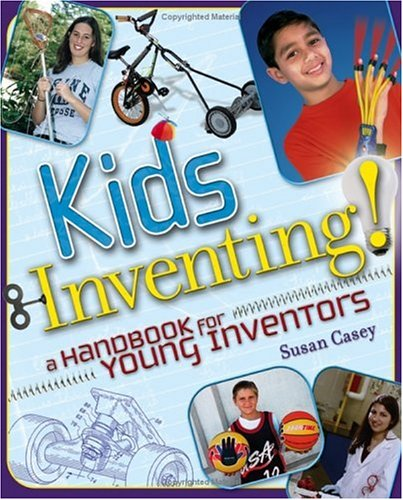 Kids Inventing! A Handbook for Young Inventors  2005 edition cover