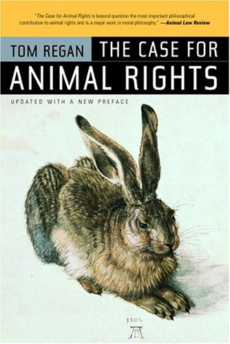 Case for Animal Rights  2nd 2004 (Revised) edition cover