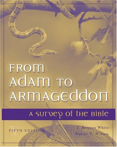 From Adam to Armageddon A Survey of the Bible 5th 2006 (Revised) 9780534525866 Front Cover