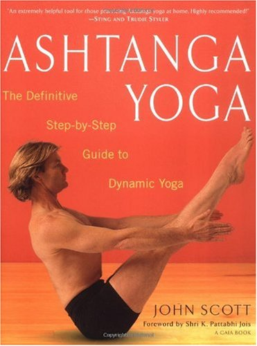 Ashtanga Yoga The Definitive Step-by-Step Guide to Dynamic Yoga  2000 edition cover