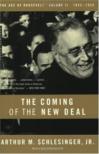 Coming of the New Deal 1933-1935, the Age of Roosevelt, Volume II  1958 edition cover
