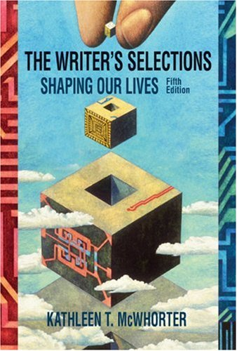Writer's Selections Shaping Our Lives 5th 2009 edition cover