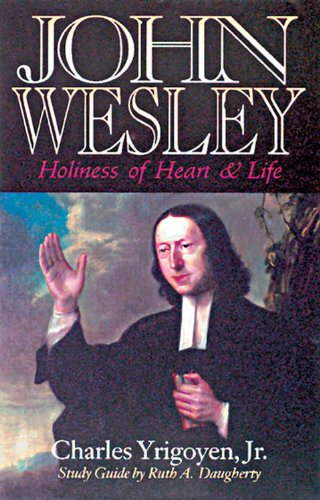 John Wesley Holiness of Heart and Life N/A edition cover