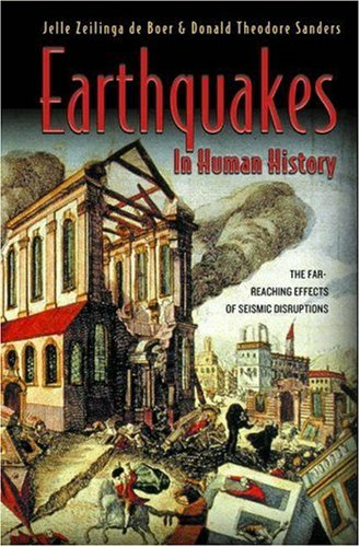 Earthquakes in Human History The Far-Reaching Effects of Seismic Disruptions  2007 edition cover