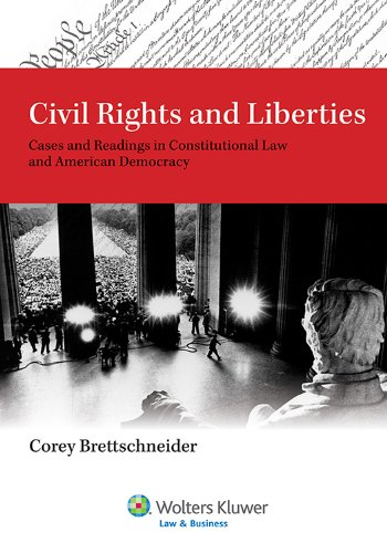 Civil Rights and Liberties Cases and Readings in Constitutional Law and American Democracy N/A edition cover