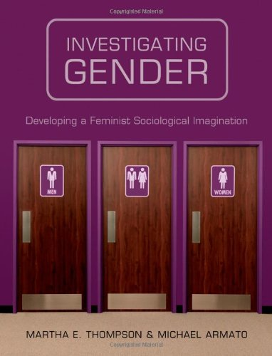 Investigating Gender Developing a Feminist Sociological Imagination  2012 edition cover
