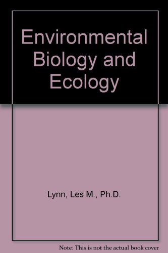 Environmental Biology and Ecology Laboratory Manual  4th 2002 (Revised) 9780757502866 Front Cover