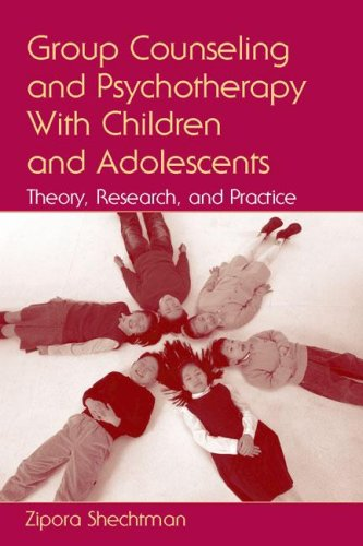 Group Counseling and Psychotherapy with Children and Adolescents Theory, Research, and Practice  2006 edition cover