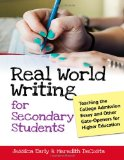 Real World Writing for Secondary Students Teaching the College Admission Essay and Other Gate-Openers for Higher Education  2012 edition cover