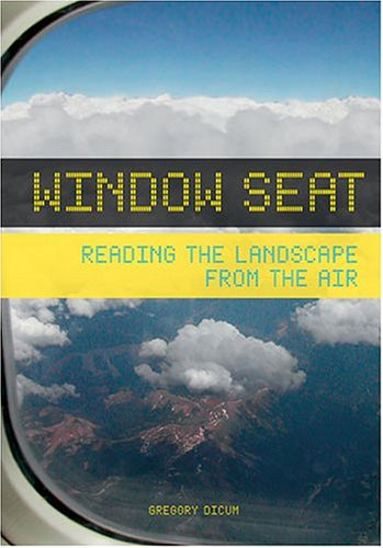 Window Seat Reading the Landscape from the Air  2004 edition cover