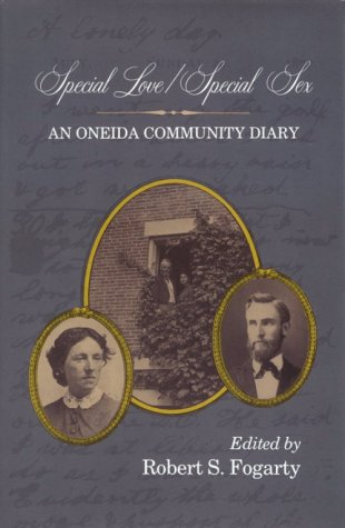 Special Love - Special Sex An Oneida Community Diary N/A edition cover