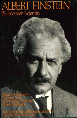 Albert Einstein Philosopher-Scientist 3rd (Reprint) 9780875482866 Front Cover
