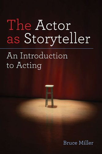 Actor as Storyteller An Introduction to Acting 2nd 2012 edition cover