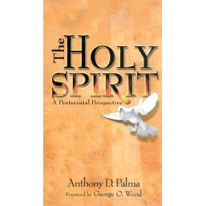 Holy Spirit A Pentecostal Perspective  2008 edition cover