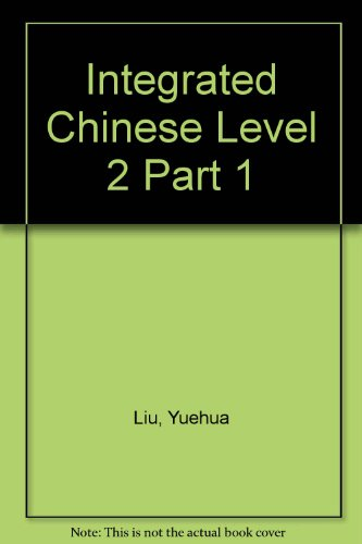 Integrated Chinese Level 2:  2009 edition cover