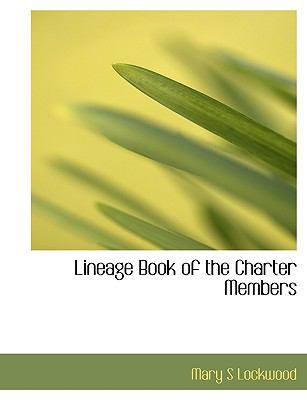 Lineage Book of the Charter Members N/A 9781116447866 Front Cover
