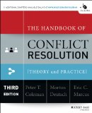 Handbook of Conflict Resolution Theory and Practice 3rd 2014 edition cover