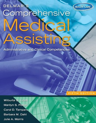 Delmar's Comprehensive Medical Assisting + Premium Website Printed Access Card: Administrative and Clinical Competencies 5th 2013 edition cover