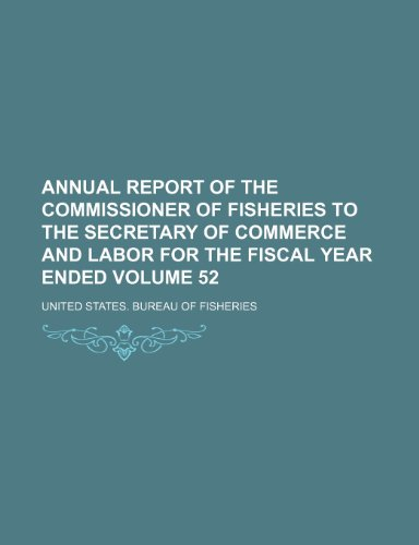 Annual Report of the Commissioner of Fisheries to the Secretary of Commerce and Labor for the Fiscal Year Ended  2010 edition cover