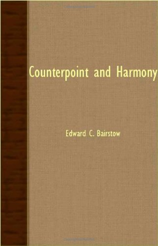 Counterpoint and Harmony:   2007 9781406760866 Front Cover